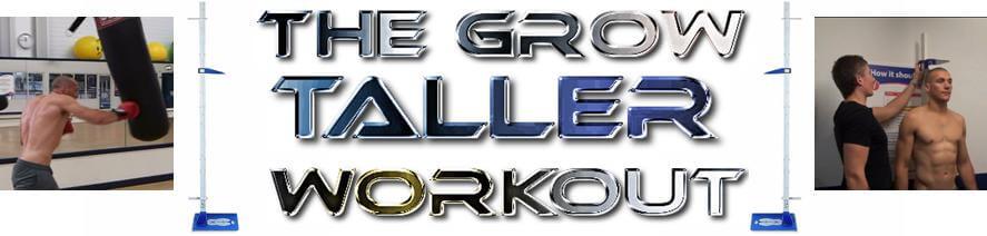 Introducing: The Grow Taller Workout