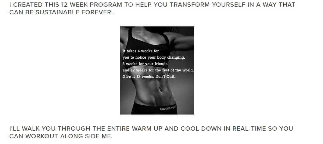 The program takes 12 weeks to help you get lean