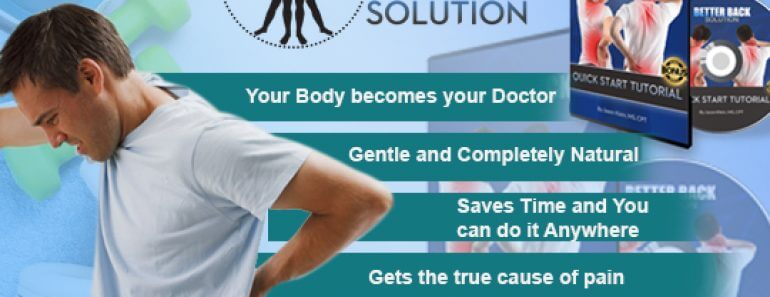Better Back Solution Review – What You Must Know Before You Buy!