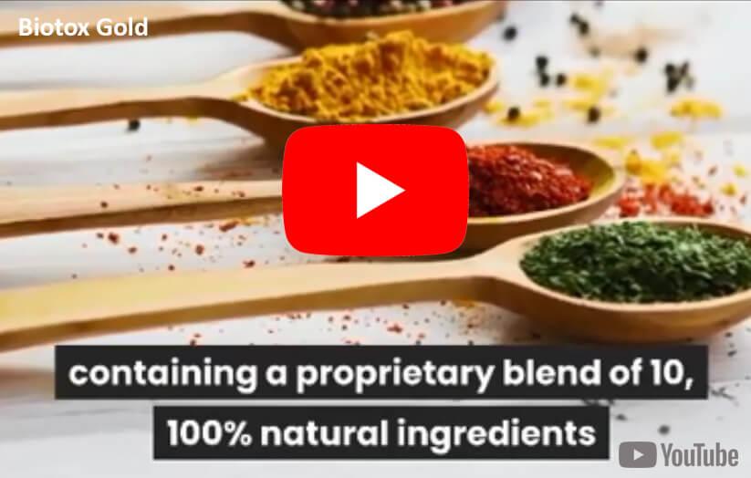 Biotox Gold 100%Natural Ingredients