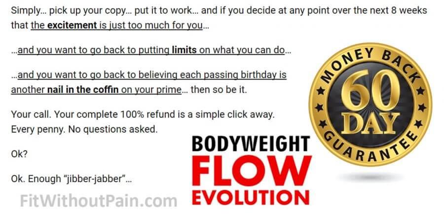 BodyWeight Flow Evolution Money Back Guarantee