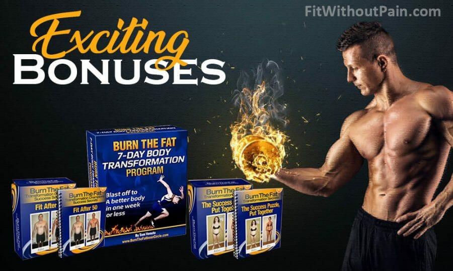 Burn the Fat Body Exciting Bonus of the Program