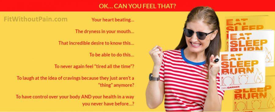 Eat Sleep Burn Never feel Tired again