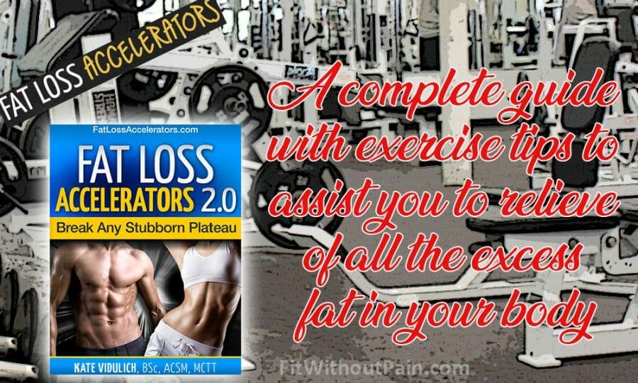 Fat Loss Accelerators A Complete Guide