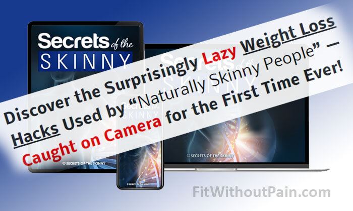 Secrets of the Skinny Weight Loss Hacks