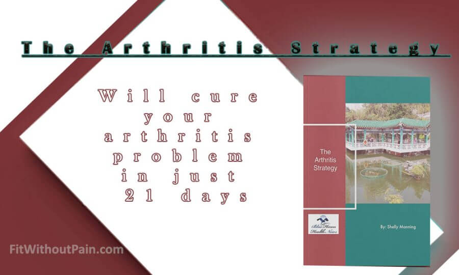The 21-Day Step-By-Step Arthritis Strategy Will Cure Your Arthritis