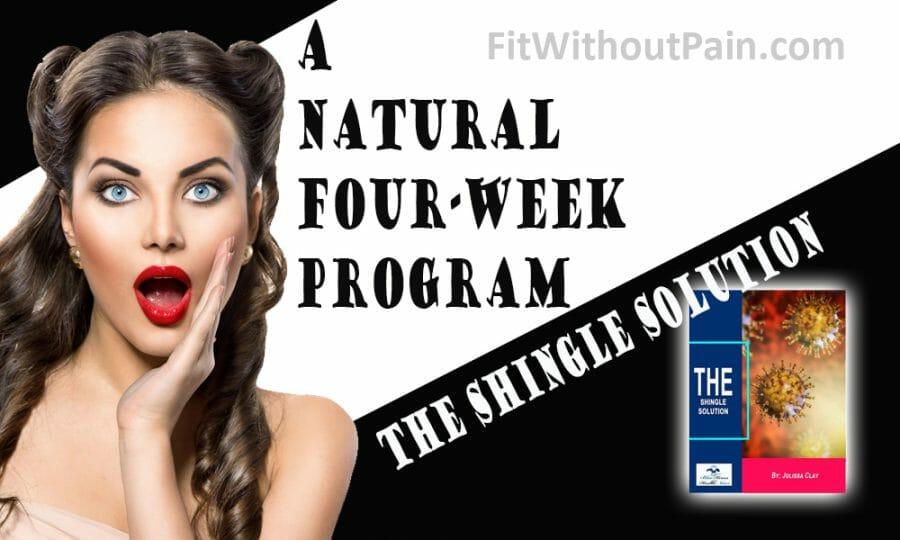 The Shingle Solution A Four Week Program