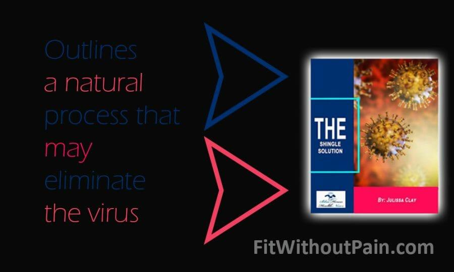 The Shingle Solution Eliminate The Virus
