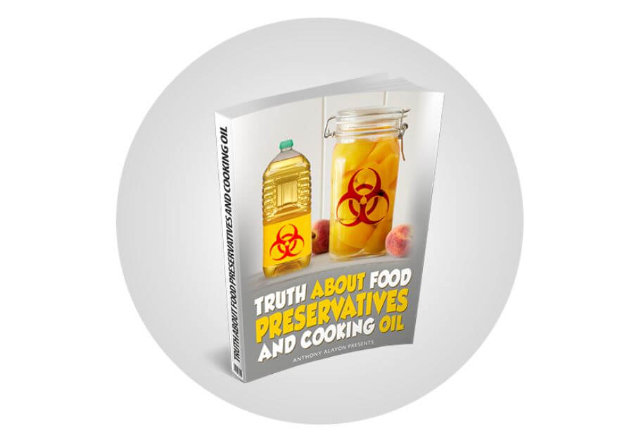 Truth About Food Preservatives And Cooking Oil